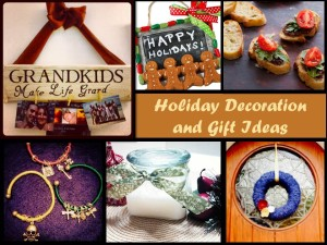 Holiday Decoration and Gift Ideas
