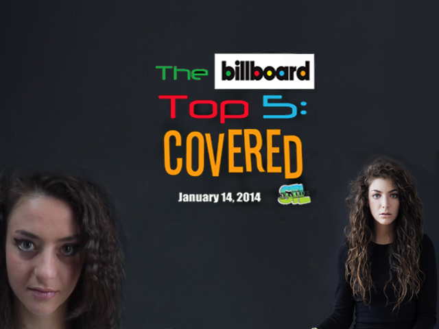 The Billboard Top 5: Covered (January 14, 2014)
