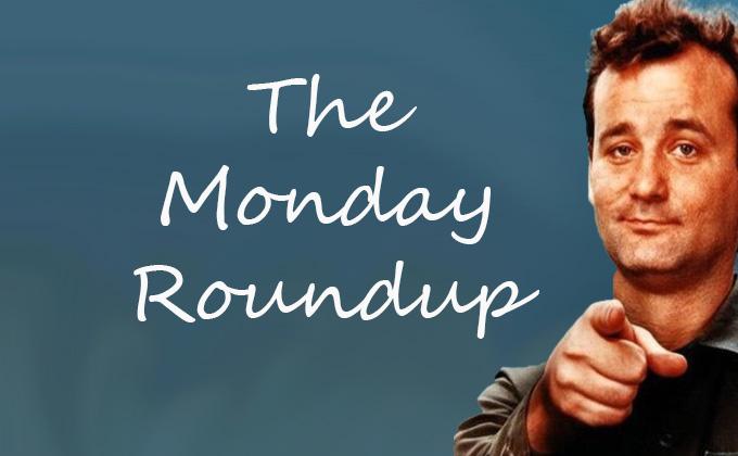 The Monday Roundup (1/13/2014)