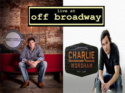 Charlie Worsham and Matt Stell at Off Broadway This Thursday