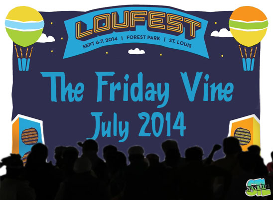 The Friday Vine July 2014: LouFest