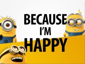 Because I'm Happy Minions