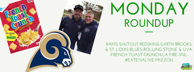 Monday Update: Garth Brooks, Rams, French Toast Crunch