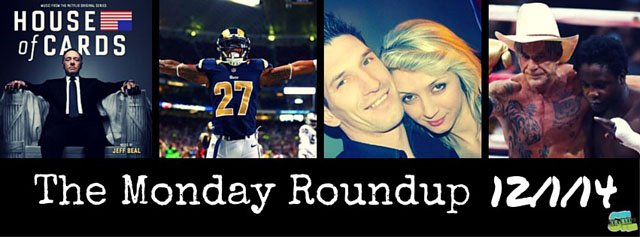 Monday Roundup: Rams, House of Cards, Zemir Begic