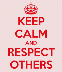 Keep Calm Respect