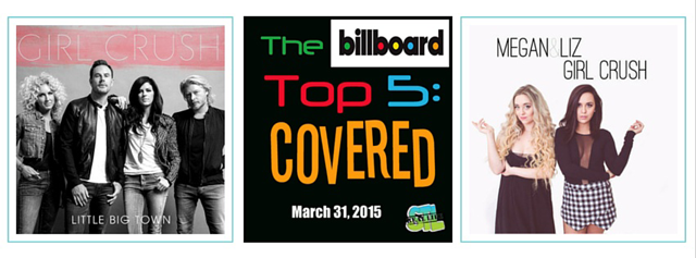"Billboard Top 5: Covered featuring Megan & Liz covering ""Girl Crush"""