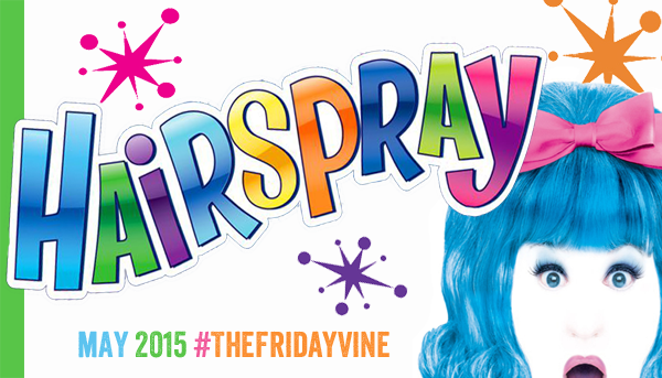 See Hairspray At The Muny – The Friday Vine