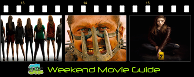 Pitch Perfect 2 and Mad Max: Fury Road open this weekend