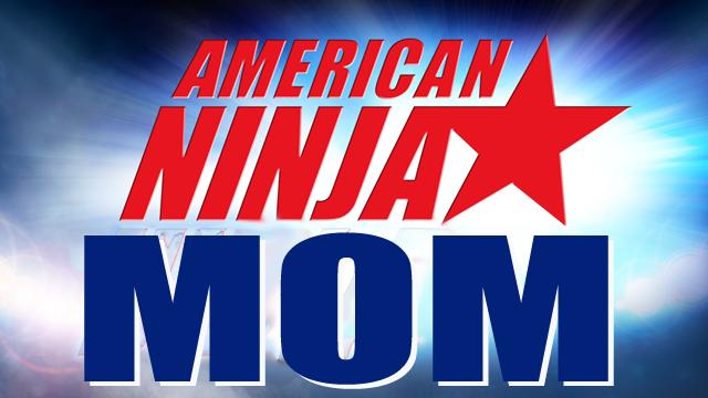 American Ninja Mom