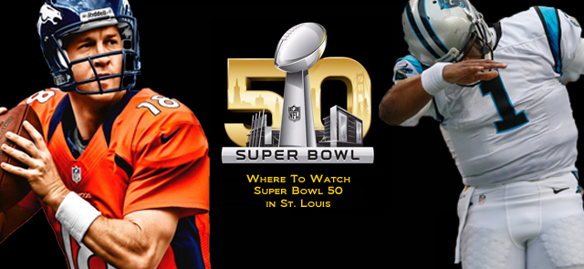 Where to watch Super Bowl 50 in St. Louis