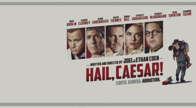 Weekend Movie Guide: Hail, Caesar!