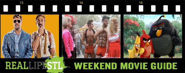 Neighbors 2, Angry Bird and The Nice Guys open in theaters this weekend.