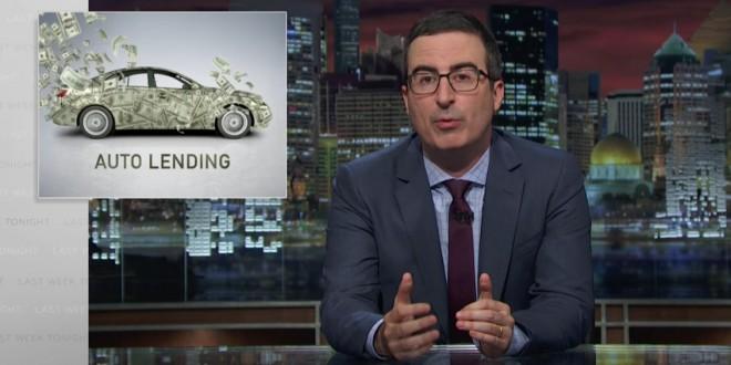 John Oliver on subprime auto lending