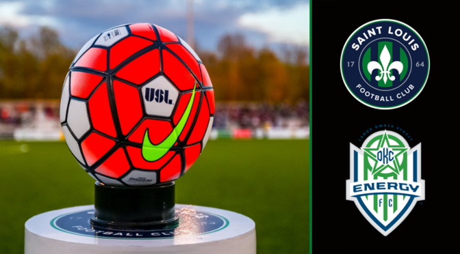 Saint Louis FC Hosts OKC Energy FC In Second-To-Last Home Game