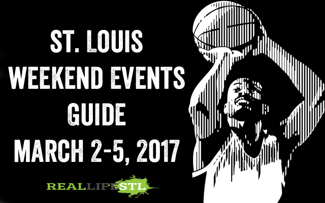 Arch Madness highlights the St. Louis Weekend Events Guide for March 2-5, 2017