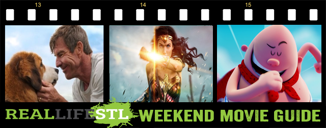 Wonder Woman and Captain Underpants: The First Epic Movie open in theaters this weekend. It's the Weekend Movie Guide from RealLifeSTL.