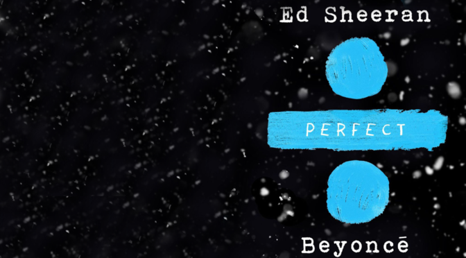 "Beyonce & Ed Sheeran Top Billboard Hot 100 With ""Perfect"" Duet"