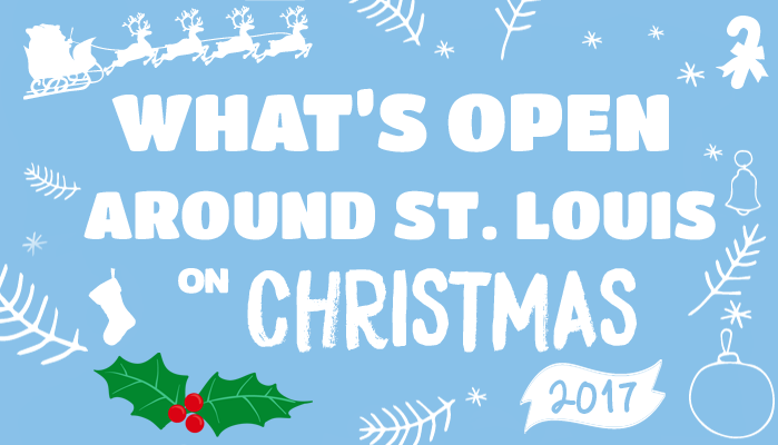 What 39 s open on christmas day around st louis in 2017 for Restaurants open christmas day 2017