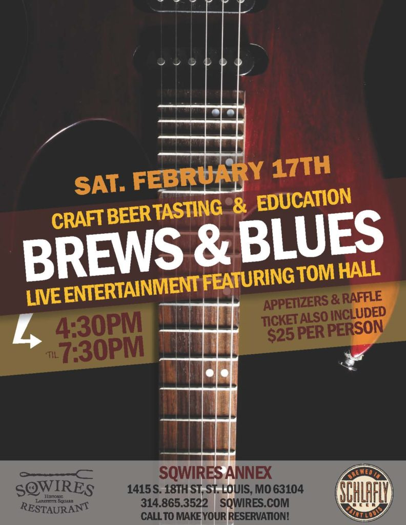 Brews & Blues takes place Saturday February 17, 2018 at Sqwires Annex in Lafayette Square. Check that event and more out in the STL Weekend Events Guide from RealLifeSTL.