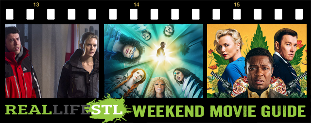 The Hurricane Heist, A Wrinkle In Time and Gringo open in movie theaters this weekend. They highlight the Weekend Movie Guide from RealLifeSTL.