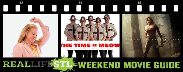 Super Troopers 2, I Feel Pretty & Traffik open in movie theaters this weekend. They highlight the Weekend Movie Guide from RealLifeSTL.