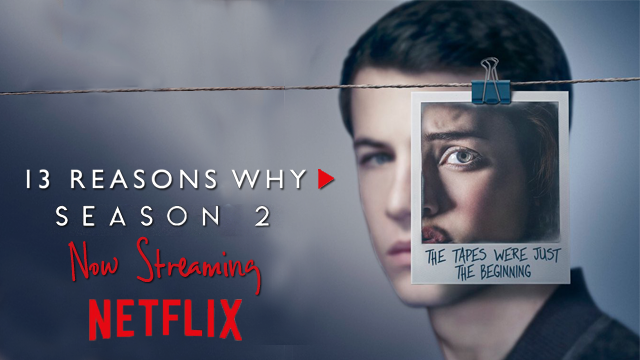 13 Reasons Why season 2 is now streaming on Netflix. Will there be a season 3 of the show?