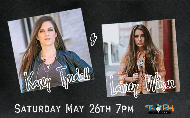 Nashville singer-songwriters Kasey Tyndall and Lainey Wilson are coming to St. Louis this weekend to play a show at Tin Roof on Saturday night.